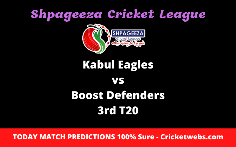 Who Will Win-Kabul Eagles vs Boost Defenders-3rd T20-SCL Prediction