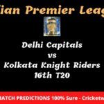 Delhi Capitals vs Kolkata Knight Riders 16th T20 Match Prediction