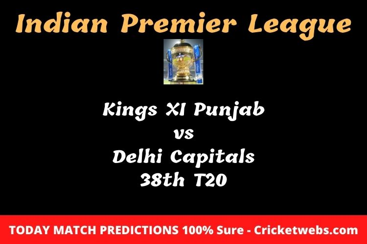 Who will win today Kings XI Punjab vs Delhi Capitals 38th t20 IPL match prediction?