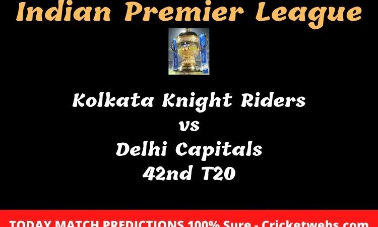 Kolkata Knight Riders vs Delhi Capitals 42nd T20 Match Prediction
