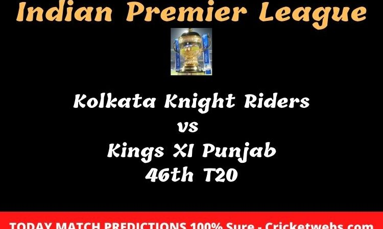 Kolkata Knight Riders vs Kings XI Punjab 46th T20 Match Prediction
