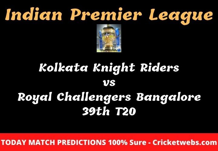 Kolkata Knight Riders vs Royal Challengers Bangalore 39th T20 Match Prediction