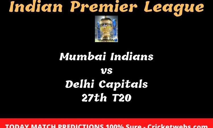 MI vs DC 27th T20 IPL Match Prediction