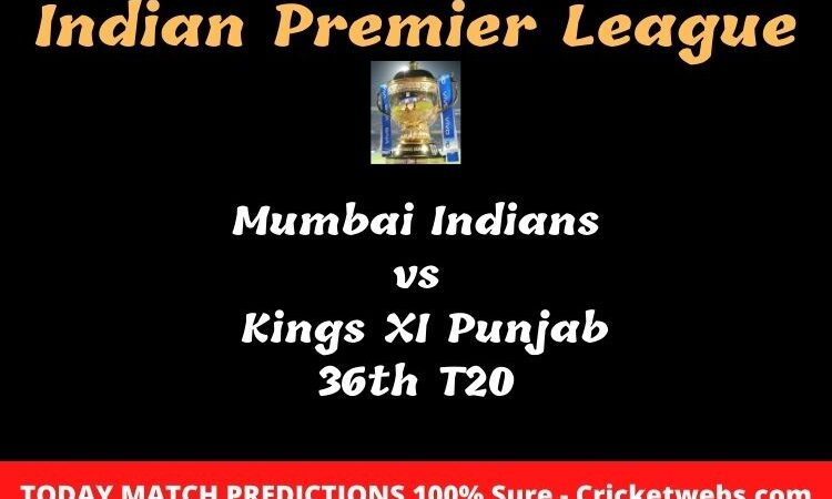 Mumbai Indians vs Kings XI Punjab 36th T20 Match Prediction