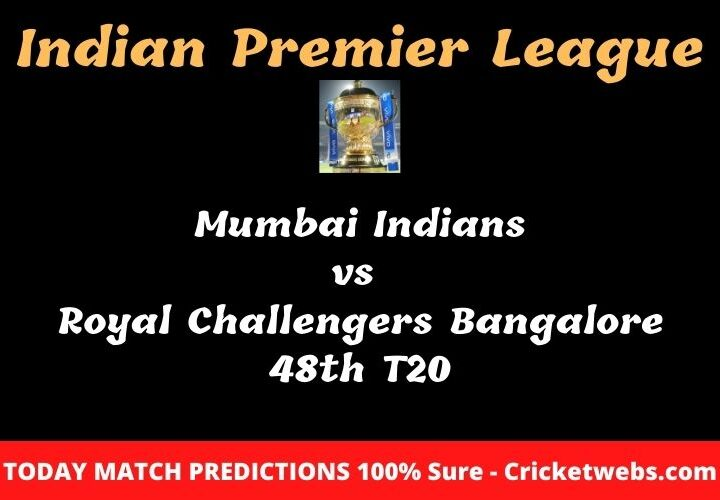 Mumbai Indians vs Royal Challengers Bangalore 48th T20 Match Prediction