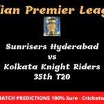 Sunrisers Hyderabad vs Kolkata Knight Riders 35th T20 Match Prediction